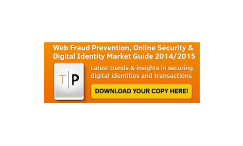 Web Fraud Prevention, Online Security & Digital Identity Market Guide 2014-2015 available - Dec 2014